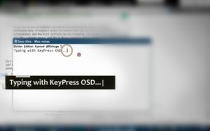 Typing texts using KeyPress OSD .